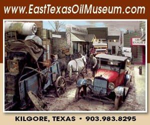 east texas oil museum tyler kilgore