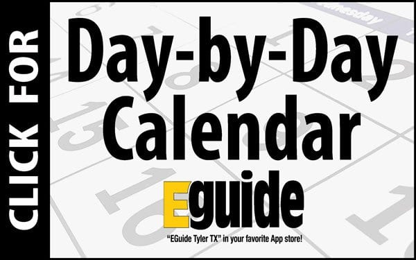 Calendar EGuide Tyler TX